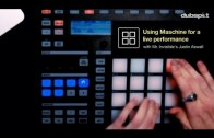 Live Performance Techniques for Maschine: Tutorials from Mr. Invisible's Justin Aswell Part 3 of 3