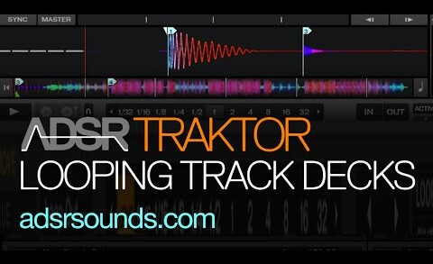 Looping in the Traktor Track Decks