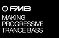 Making a Better Progressive Trance Bass Synth in FM8