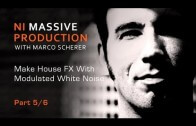 NI Massive Tutorial from Marco Scherer – White Noise Fx