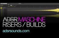 Quick and Easy Risers and Buildups With Maschine