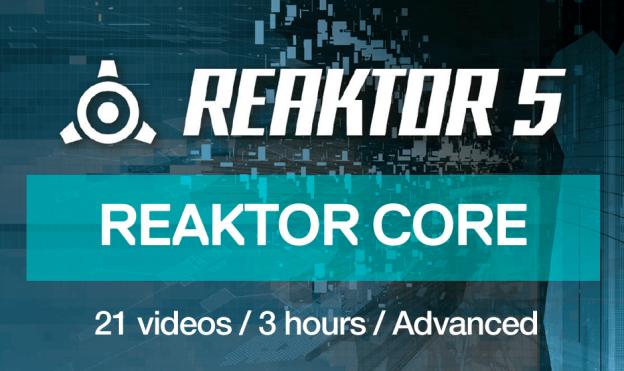 Reaktor Core Masterclass