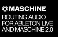 Routing Audio for Ableton Live and Maschine 2.0