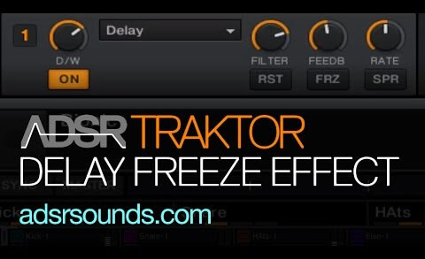 Traktor – Delay Freeze Effects