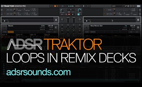 Traktor – Using Loops in Remix Decks