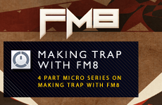 Creating Trap In FM8