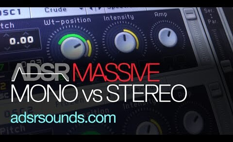 Using Massive in Mono or Stereo Tips and Tricks