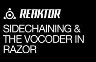 Using the Razor Vocoder and Sidechain Features
