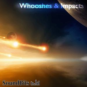Whooshes & Impact