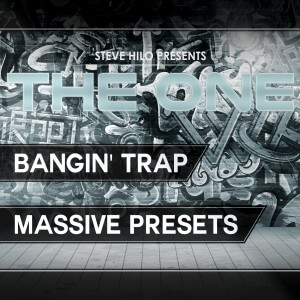 THE ONE: Bangin' Trap Demo - Free Massive Presets