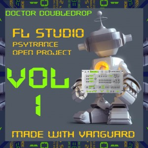 Doctor Doubledrop FL Studio Psytrance Open Project Vol.1