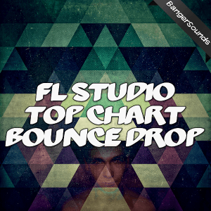 FL Studio: Top Chart Bounce Drop