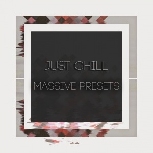 Just Chill Massive Presets Art