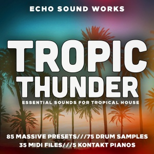 Tropical-Thunder-Tropical-House-Presets-for-Massive