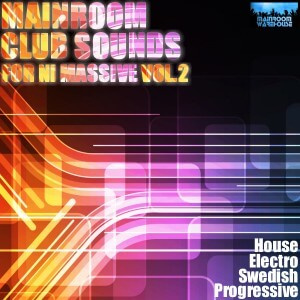 Mainroom Club Sounds Vol 2 For NI Massive