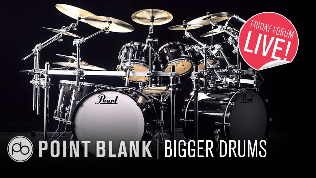 5 Tips for Bigger Drums