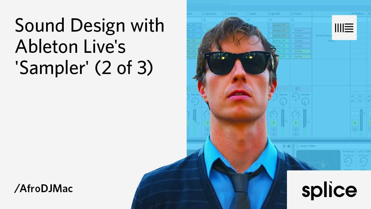 Sound design with the Ableton Live sampler
