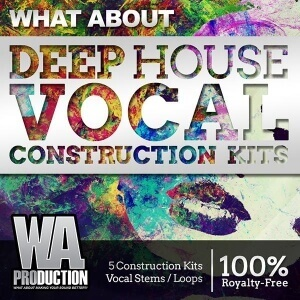 600W. A. Production - What About Deep House Vocal Construction Kits Cover copy