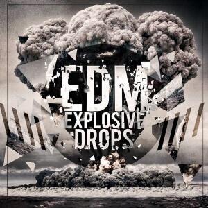EDM EXPLOSIVE DROPS [600x600] copy