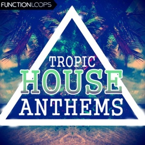 Tropic_House_Anthems_L copy