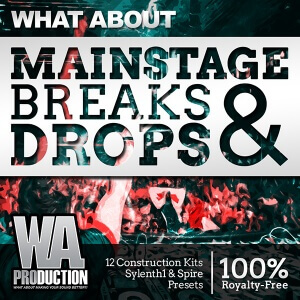 600W. A. Production - What About Mainstage Breaks & Drops Cover