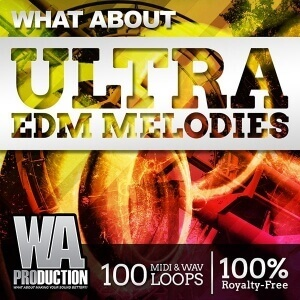 600W. A. Production - What About Ultra EDM Melodies Cover copy
