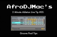 Ableton Live Groove Pool Tips
