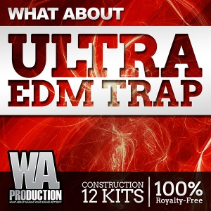 600W. A. Production - What About Ultra EDM Trap Cover