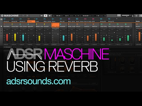 Tips for Using Reverb – Maschine Mixing Tutorial