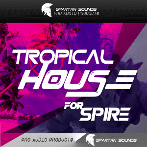tropical-house-for-spire