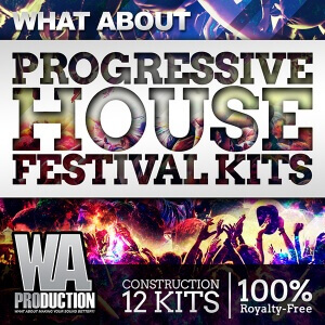 600W. A. Production - What About Progressive House Festival Kits Cover