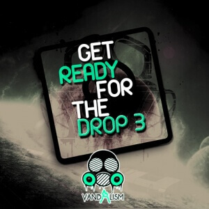 Get Ready For The Drop 3