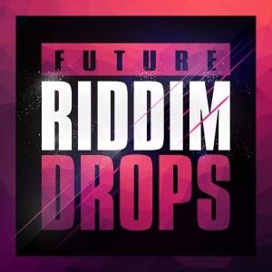 Future Riddim Drops