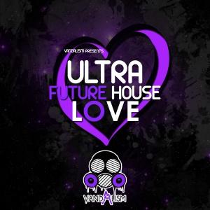 Ultra-Future-House-Love(1000x1000)