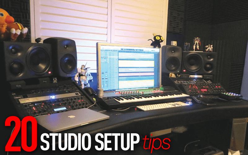 20 Studio Setup Tips