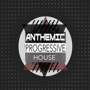 Anthemic Progressive House Cover