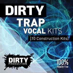 DirtyTrapVocalKitsCover