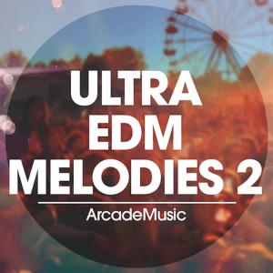 Ultra EDM Melodies 2 - Artwork copy 2