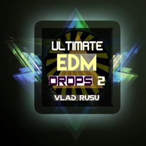 Vlad Rusu EDM Drops Second Edition
