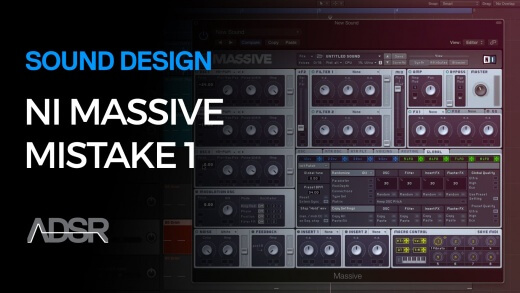3 Sound Design Mistakes To Avoid in Massive
