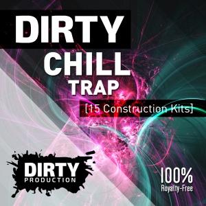 DirtyChillTrapKitsCover