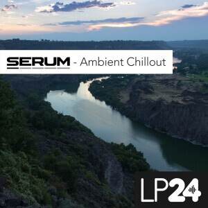 Serum Ambient Chillout
