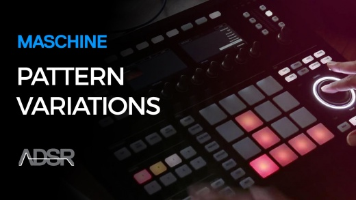 Realtime pattern variations in Maschine
