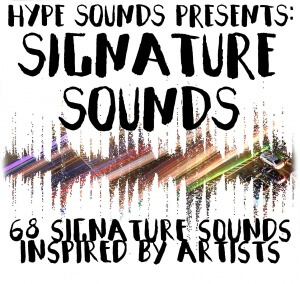 Hype Sounds - Signature Sounds