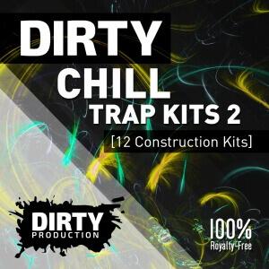 DirtyChillTrapKits2Cover
