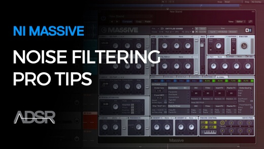 NI Massive – Noise Filtering Pro Tips
