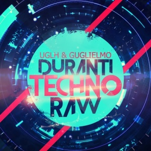 UGLH _ Guglielmo Duranti Techno Raw [500x500]