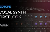 iZotope VocalSynth – First Look