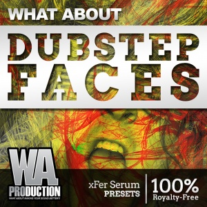 800W. A. Production - What About Dubstep Faces Cover
