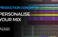 Personalizing Your Mixing Workflow